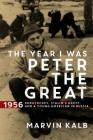 The Year I Was Peter the Great Cover Image
