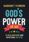 God's Power in Me: 52 Declarations and Devotions for Kids Cover Image