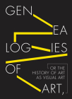 Genealogies of Art, or the History of Art as Visual Art Cover Image