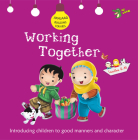 Working Together: Good Manners and Character Cover Image