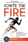 Ignite the Fire: The Secrets to Building a Successful Personal Training Career Cover Image
