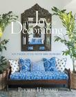 The Joy of Decorating: Southern Style with Mrs. Howard Cover Image