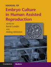 Manual of Embryo Culture in Human Assisted Reproduction Cover Image