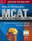 McGraw-Hill Education MCAT Behavioral and Social Sciences & Critical Analysis 2015, Cross-Platform Edition: Psychology, Sociology, and Critical Analys Cover Image