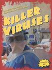 Killer Viruses (Doomsday Scenarios: Separating Fact from Fiction) Cover Image