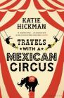 Travels with a Mexican Circus Cover Image