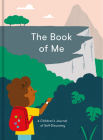The Book of Me: A Children's Journal of Self-Discovery Cover Image