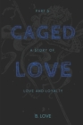 Caged Love 5: The Finale Cover Image