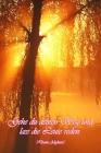Gehe du deinen Weg und lass die Leute reden. (Dante Alighieri): Die Bestimmung: Mehr Selbstliebe und Selbstwert * Deine Morgenseiten Cover Image