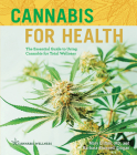 Cannabis for Health, 2: The Essential Guide to Using Cannabis for Total Wellness Cover Image
