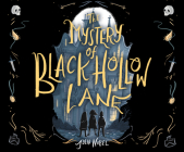 The Mystery of Black Hollow Lane Cover Image