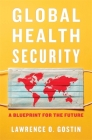 Global Health Security: A Blueprint for the Future Cover Image