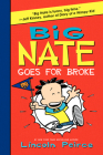 Big Nate Goes for Broke Cover Image