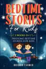 Bedtime Stories for Kids (2 Books in 1): Awesome bedtime stories for kids! Cover Image