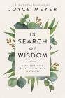 In Search of Wisdom: Life-Changing Truths in the Book of Proverbs Cover Image