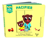 Pull and Play: Pacifier (Pull and Play Books) Cover Image