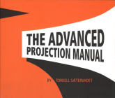 The Advanced Projection Manual Cover Image