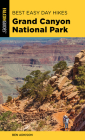 Best Easy Day Hikes Grand Canyon National Park, 5th Edition Cover Image