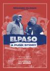 Elpaso: A Punk Story Cover Image