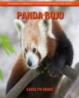 Panda rojo: Imágenes increíbles y datos divertidos para niños Cover Image