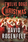 The Twelve Dogs of Christmas: An Andy Carpenter Mystery (An Andy Carpenter Novel #16) Cover Image