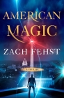 American Magic: A Thriller Cover Image