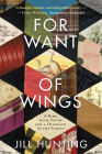 For Want of Wings: A Bird with Teeth and a Dinosaur in the Family Cover Image