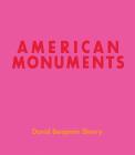 David Benjamin Sherry: American Monuments Cover Image