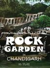Rock Garden in Chandigarh: A Critical Evaluation of the Work of NEK Chand Cover Image