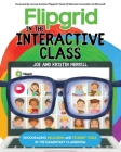 Flipgrid in the InterACTIVE Class: Encouraging Inclusion and Student Voice in the Elementary Classroom Cover Image