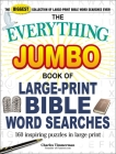 The Everything Jumbo Book of Large-Print Bible Word Searches: 160 Inspiring Puzzles in Large Print (Everything®) Cover Image