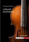 Cultural Economics (Economy: Key Ideas) Cover Image