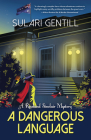 A Dangerous Language (Rowland Sinclair Mysteries #8) Cover Image