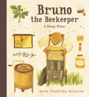 Bruno the Beekeeper: A Honey Primer Cover Image