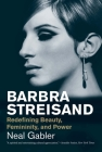 Barbra Streisand: Redefining Beauty, Femininity, and Power (Jewish Lives) Cover Image