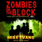 Zombies on the Block Lib/E: There Goes the Neighborhood Cover Image
