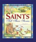 Saints Tell Their Stories Cover Image