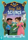 Fairy Tale Science: Explore 25 Classic Tales Through Hands-On Experiments Cover Image