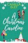 A Christmas Caroline: A Second Chance, Amnesia Romantic Comedy Cover Image