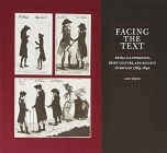 Facing the Text: Extra-Illustration, Print Culture, and Society in Britain, 1769-1840 Cover Image
