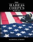 The Habeas Corpus Manual Cover Image