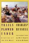 Trails Plowed Under: Stories of the Old West Cover Image
