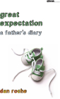 Great Expectation: A Father's Diary (Sightline Books) Cover Image