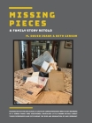 Missing Pieces - A Family Story Retold Cover Image