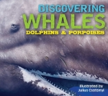 Discovering Whales, Dolphins & Porpoises Cover Image