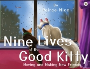Nine Lives Of The Good Kitty Cover Image