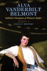 Alva Vanderbilt Belmont: Unlikely Champion of Women's Rights Cover Image