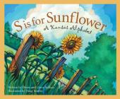 S Is for Sunflower: A Kansas Alphabet (Discover America State by State) Cover Image