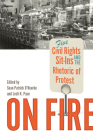 On Fire: Five Civil Rights Sit-Ins and the Rhetoric of Protest Cover Image