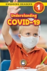 Understanding COVID-19 (Engaging Readers, Level 1) Cover Image